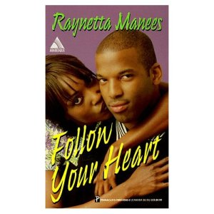 FOLLOW YOUR HEART - cover of 1998 paperback edition ISBN: 0-7860-0560-2