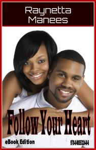 FOLLOW YOUR HEART- 2012 digital edition cover ISBN: 978-0-9855324-0-6