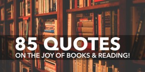 yourstory-85-Quotes-On-The-Joy-Of-Books-And-Reading
